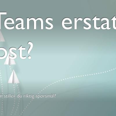 Vil Teams erstatte e-post?