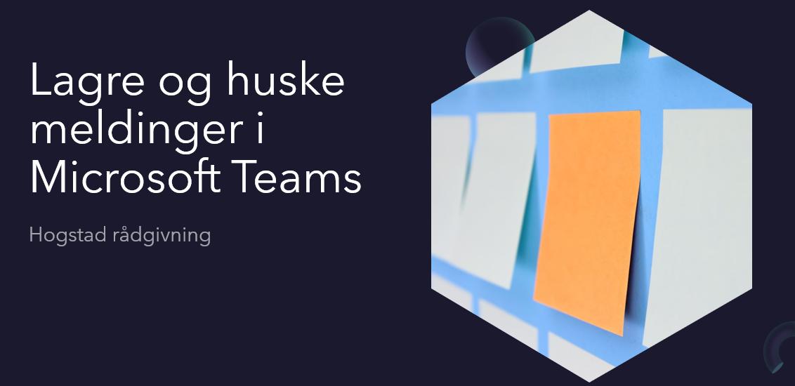 huske meldinger i Teams