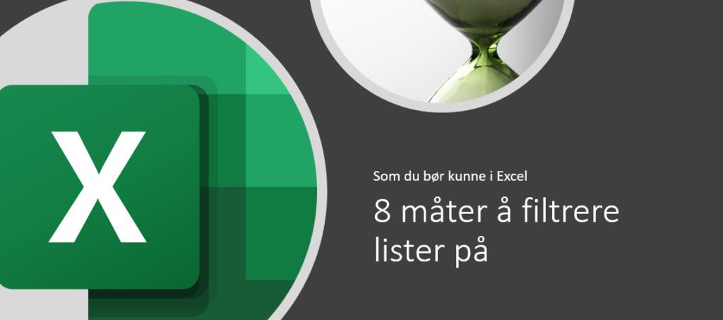 Filtrere i Excel