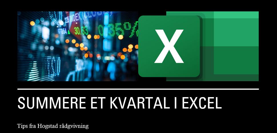Hvordan summere kvartal i Excel
