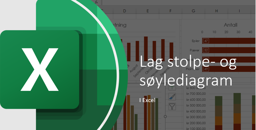 Søyle og stolpediagram i Excel.