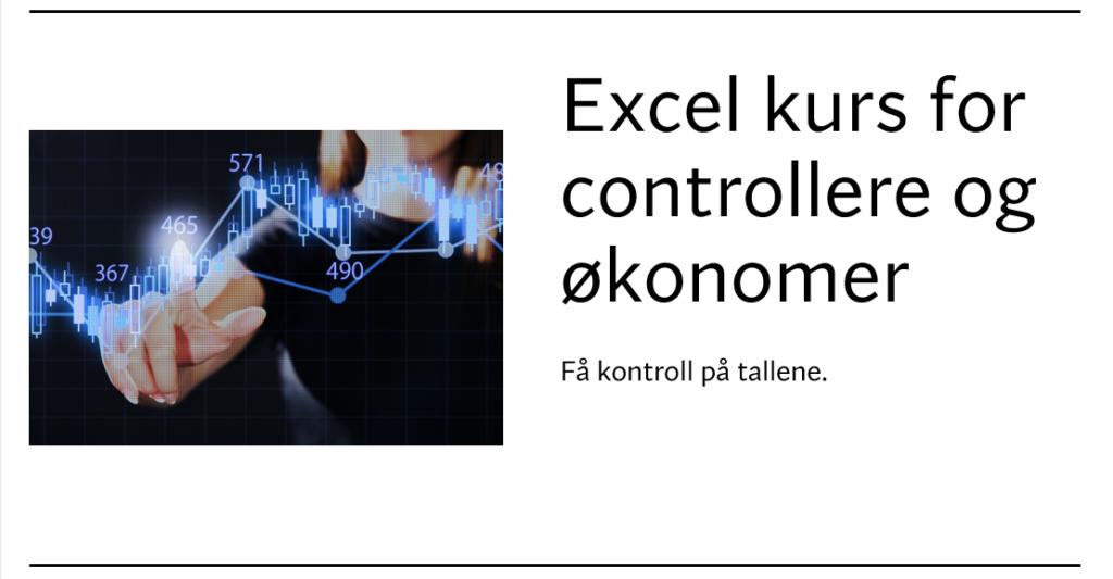 Excel kurs for controllere og økonomer.