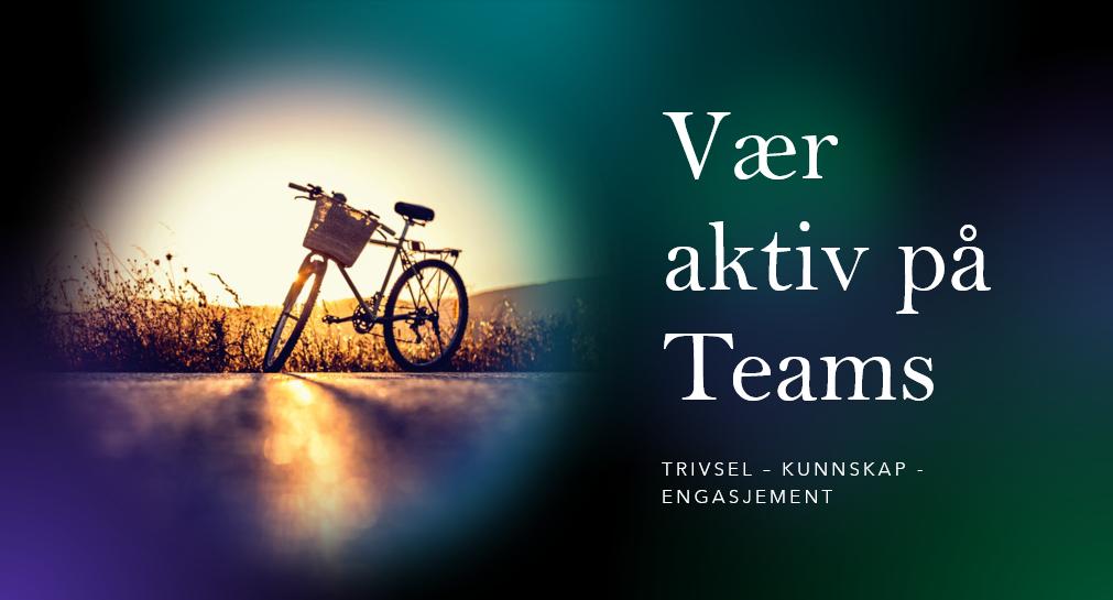 Vær aktiv på Teams
