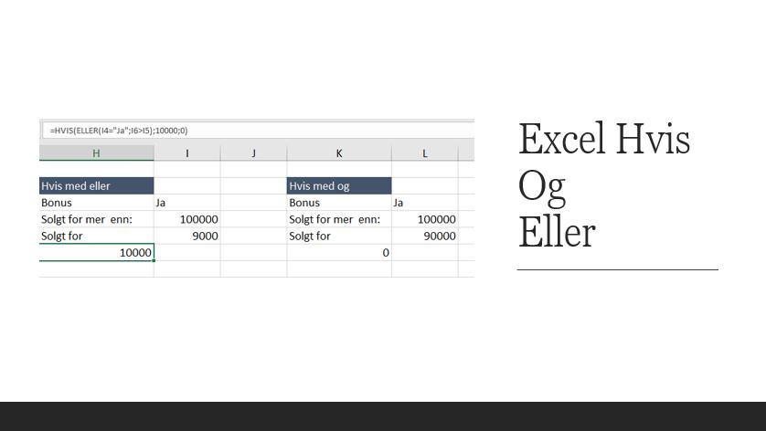 Excel Hvis - Og Eller